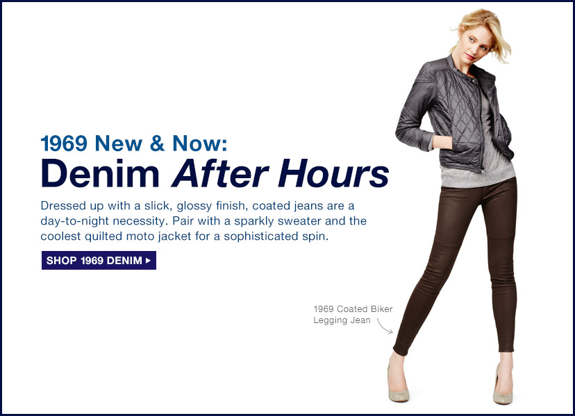 1969 New & Now: Denim After Hours | SHOP 1969 DENIM