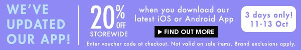 Get 20% off storewide when you download our app!