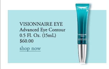 VISIONNAIRE EYE | Advanced Eye Contour | 0.5 Fl. Oz. (15mL) | $60.00 | shop now