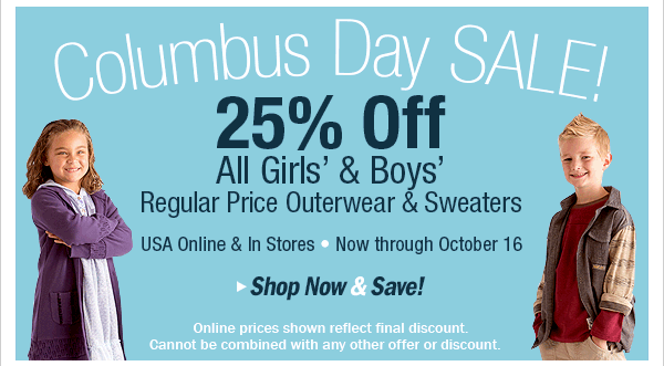 Columbus Day Sale 25 percent off outerwear