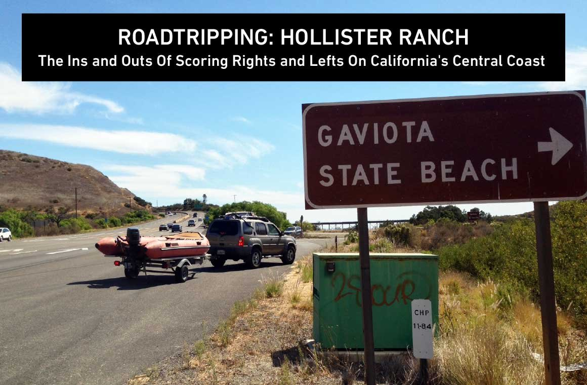 RoadTripping: Hollister Ranch