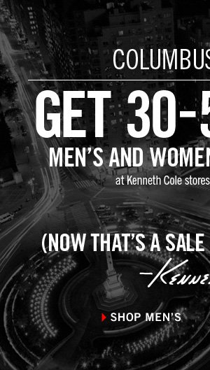 GET 30-50% OFF MEN'S AND WOMEN'S SELECT STYLES at Kenneth Cole stores and kennethcole.com. //  Shop Men's