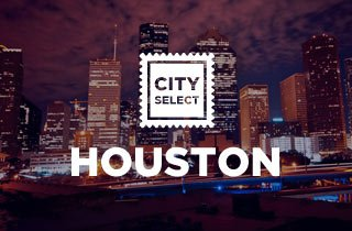 City Select: Houston