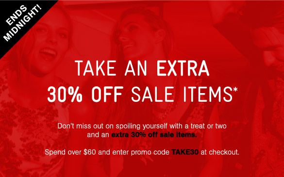 Take An Extra 30% Off Sale Items