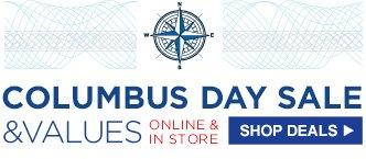 COLUMBUS DAY SALE & VALUES | ONLINE & IN STORE | SHOP DEALS