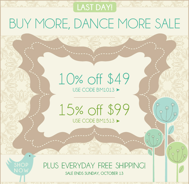 Shop the Buy More, Dance More Sale