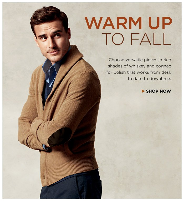 WARM UP TO FALL | SHOP NOW