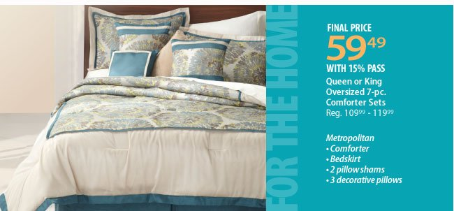 $59.49 Queen or King Oversized 7-pc comforter sets with 15% savings pass
