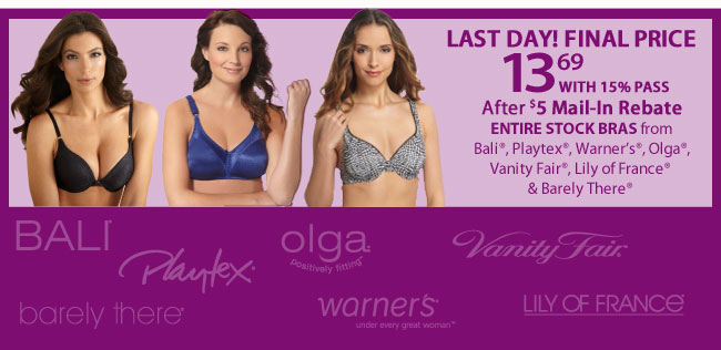Last Day! - $13.69 Bras with 15% savings pass and $5 mail in rebate