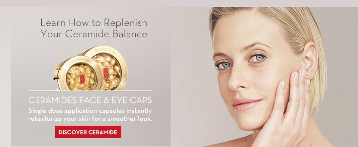Learn How to Replenish Your Ceramide Balance. CERAMIDES FACE & EYE CAPS. Single dose application capsules instantly retexturize your skin for a smoother look. DISCOVER CERAMIDE.