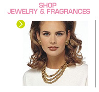 Shop Jewelry & Fragrances