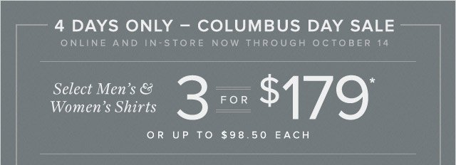 4 DAYS ONLY - COLUMBUS DAY SALE
