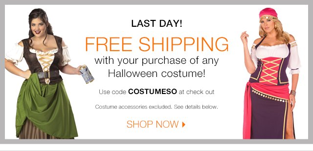 Last Day! Free Shipping on Costumes