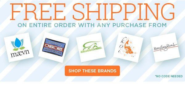 Free Shipping with select brands - Shop These Brands