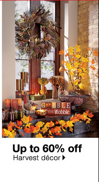 Up to 60% off Harvest decor.