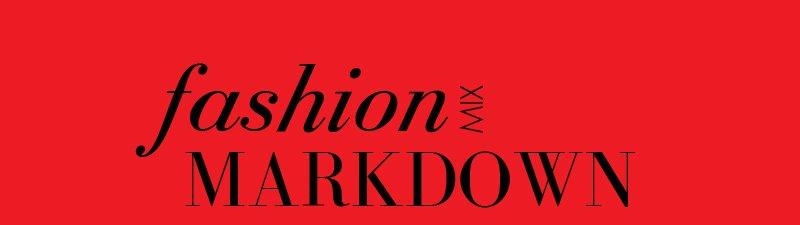 Fashion Mix MARKDOWN