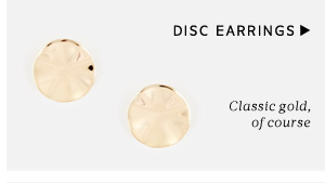 Disc Earrings - Classic gold, of course