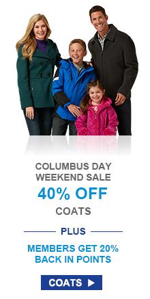 COLUMBUS DAY WEEKEND SALE | 40% OFF COATS --PLUS-- MEMBERS GET 20% BACK IN POINTS | COATS