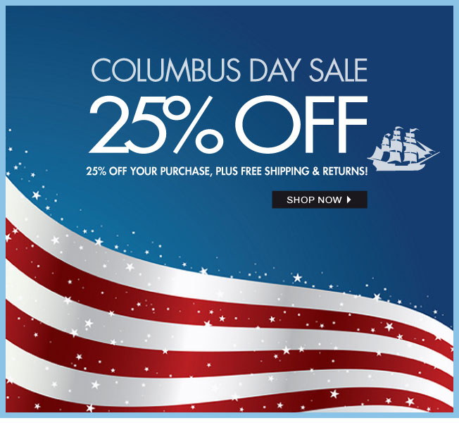 25% off! Columbus Day Sale!