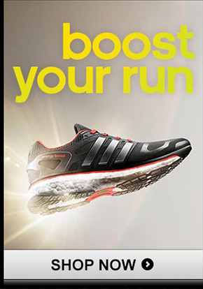 boost your run SHOP NOW »