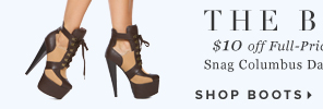 THE BIG TEN $10 Off Full-Price Boots + Booties!** - - Shop Boots