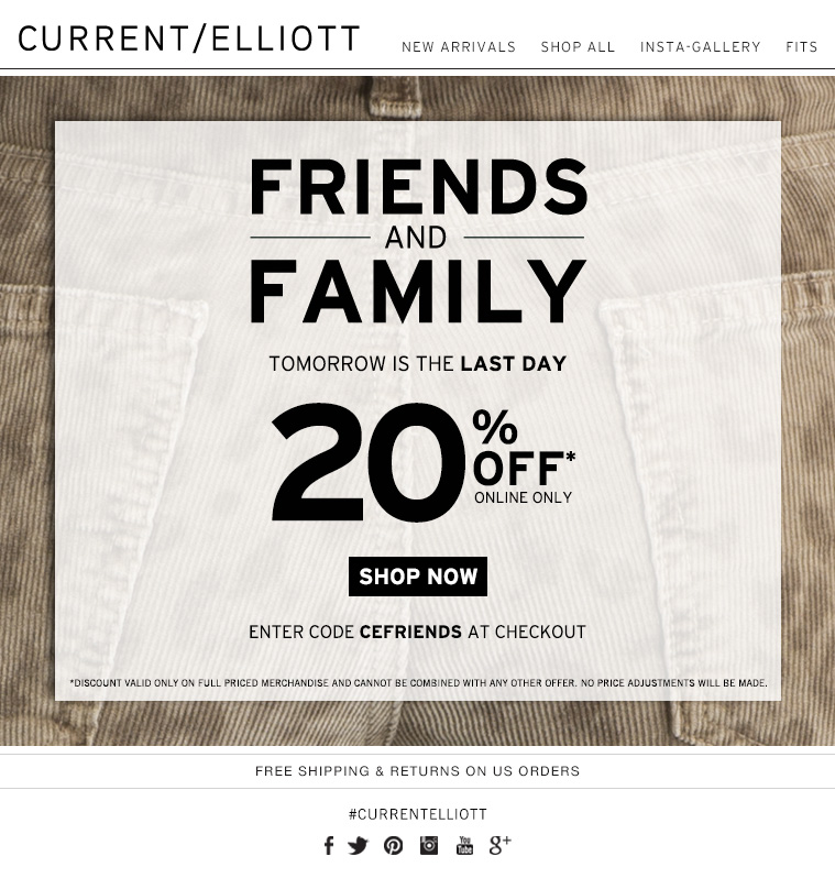FRIENDS AND FAMILY TOMORROW IS THE LAST DAY 20% OFF