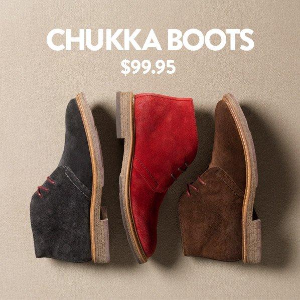 CHUKKA BOOTS - $99.95