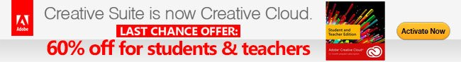 Creative Suite is now Creative Cloud. LAST CHANCE OFFER: 60% off for students & teachers. Activate Now!