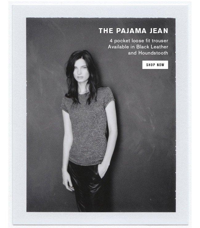 Pajama Jean | Shop Now