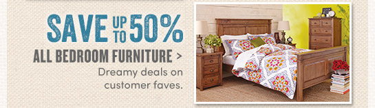 Save up to 50% on All Bedroom Furniture, Window Curtains & Hardware