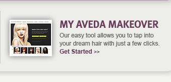 my aveda makeover. get started.