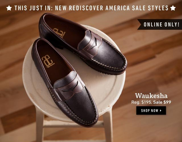 This Just In: New Rediscover America Sale Styles. Shop now >