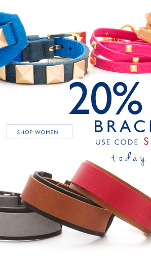 20% off all bracelets, TODAY ONLY