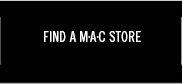 FIND A MAC  STORE