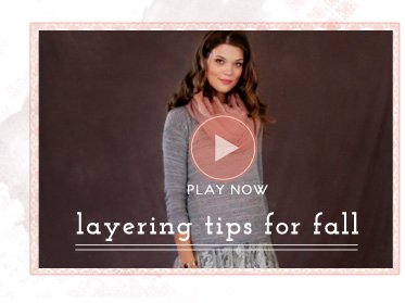 Layering Tips Video