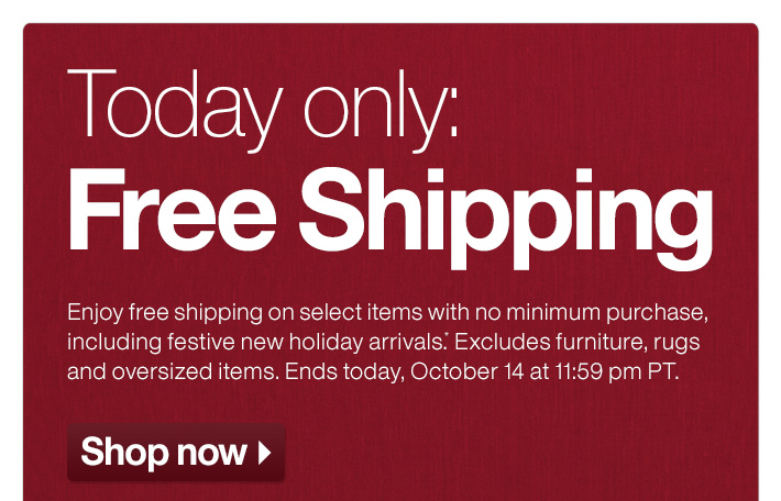 Today only: Free Shipping