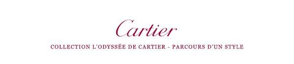 Cartier - Collection l'Odyssée de Cartier - Parcours d'un style