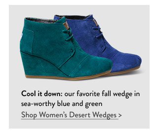 Cool it down - our favorite fall wedge in sea-worthy blue and green