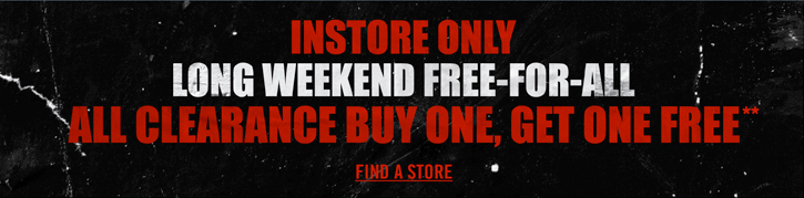 INSTORE ONLY - ALL CLEARANCE BUY ONE, GET ONE FREE**