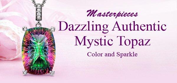 Masterpieces Dazzling Authentic Mystic Topaz