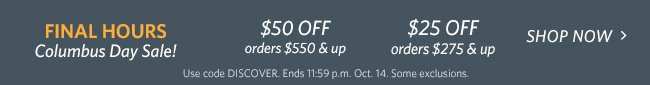 Final Hours Columbus Day Sale