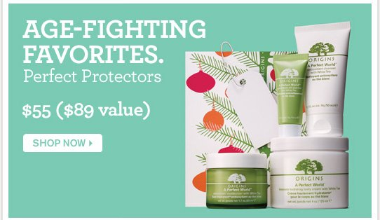 AGE FIGHTING FAVORITES Perfect Protectors 55 dollars 89 dollars value SHOP NOW