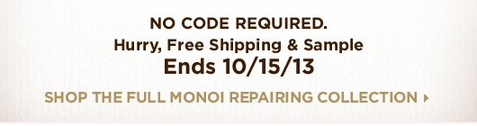 No code required. Hurry, Free Sample Ends 10/15/13!
