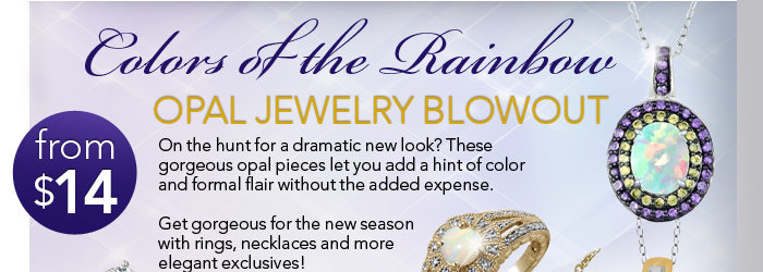Colors of the Rainbow: Opal Jewelry Blowout