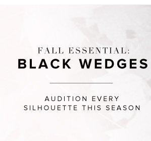 Fall Essential: The Black Wedge Audition Every Silhouette This Season