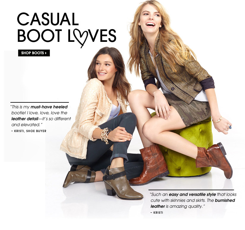 CASUAL BOOT LOVES. SHOP BOOTS