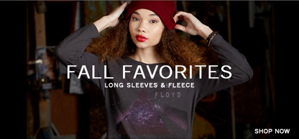 Fall Favorites. Long Sleeves & Fleece.