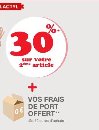 30%* sur votre 2ème article + vos frais de port offert** dès 60 euros d'achats