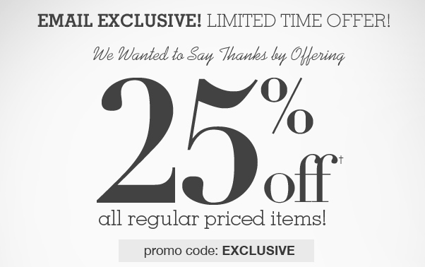Just For YOU - 25% Off!