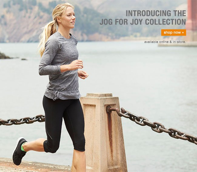 Meet the Jog for Joy Collection. shop now